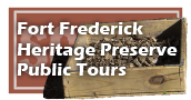 Fort Frederick Heritage Preserve Public Tours
