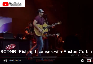 SCDNR - Fishing Licenses with Easton Corbin