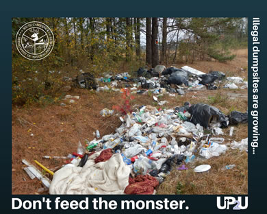 Illegal dumpsites are growing...Don't feed the monster. - UP2U™