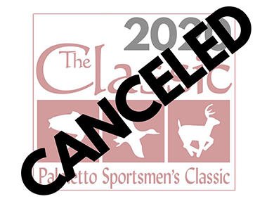 Palmetto Sportsmen's Classic in Columbia has been canceled.