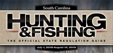 South Carolina Hunting and Fishing State Regulations Guide cover for July 1, 2018 - August 14, 2019