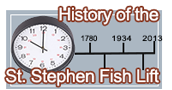History of the St. Stephen Fish Lift